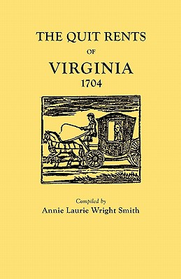 Image for The Quit Rents of Virginia, 1704