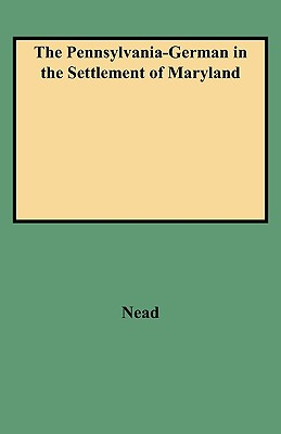 Image for The Pennsylvania-German in the Settlement of Maryland