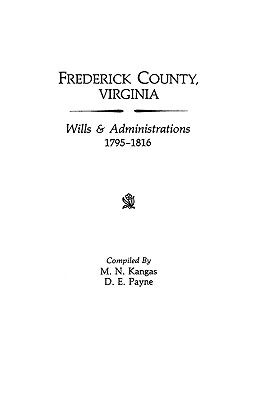 Image for Frederick County, Virginia, Wills & Administrations, 1795-1816