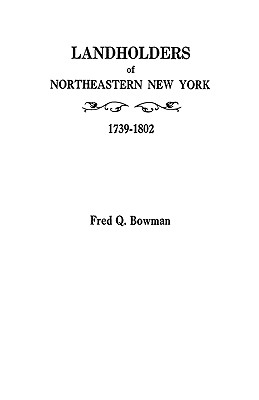 Image for Landholders of Northeastern New York, 1739-1802