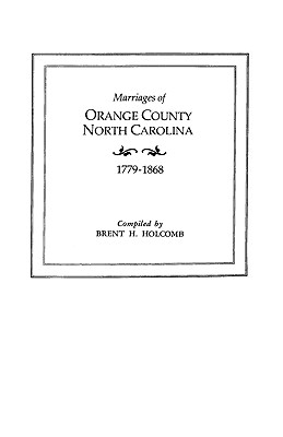 Image for Marriages of Orange County, North Carolina, 1779-1868