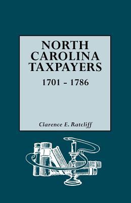 North Carolina Taxpayers, 1701-1786, Ratcliff, Clarence E.