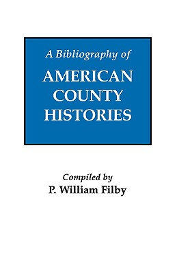 Image for A Bibliography of American County Histories