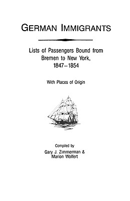 Image for German Immigrants: Lists of Passengers Bound from Bremen to New York