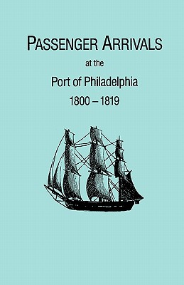Image for Passenger Arrivals at the Port of Philadelphia, 1800-1819