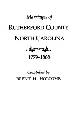 Image for Marriages of Rutherford County, North Carolina, 1779-1868