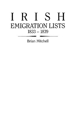 Image for Irish Emigration Lists, 1833-1839