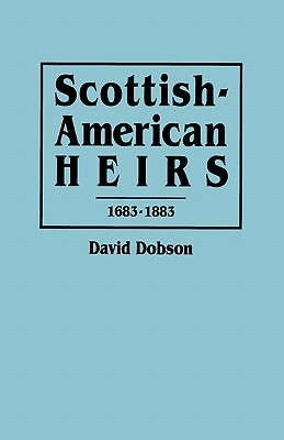 Image for Scottish-American Heirs, 1683-1883