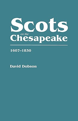 Image for Scots On the Chesapeake, 1607-1830