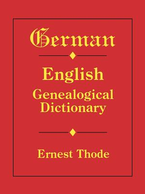 Image for German-English Genealogical Dictionary