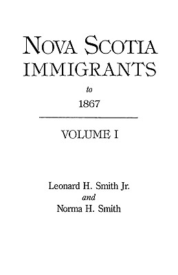 Image for Nova Scotia Immigrants to 1867