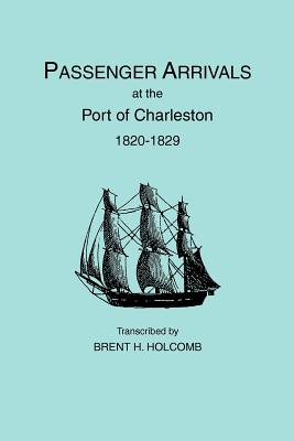 Image for Passenger Arrivals at the Port of Charleston, 1820-1829