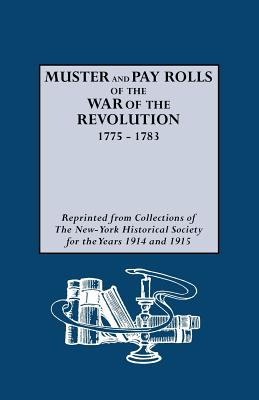 Image for Muster and Pay Rolls of the War of the Revolution