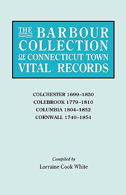 Image for The Barbour Collection of Connecticut Town Vital Records [Vol. 7]