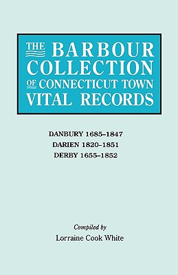 Image for The Barbour Collection of Connecticut Town Vital Records [Vol. 8]