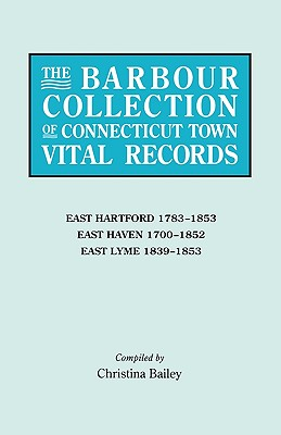 Image for The Barbour Collection of Connecticut Town Vital Records [Vol. 10]