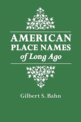 Image for American Place Names of Long Ago