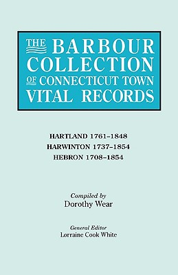 Image for The Barbour Collection of Connecticut Town Vital Records [Vol. 18]