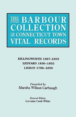 Image for The Barbour Collection of Connecticut Town Vital Records [Vol. 21]
