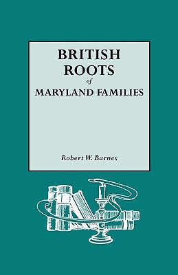 Image for British Roots of Maryland Families