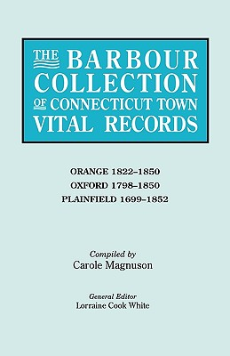The Barbour Collection of Connecticut Town Vital Records [Vol. 33] Orange