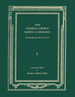 Image for 1820 Federal Census [of] North Carolina. Supplemented with Tax Lists: Supplemented with Tax Lists. 2nd Edition