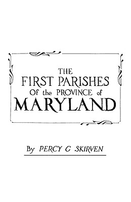 Image for The First Parishes of the Province of Maryland