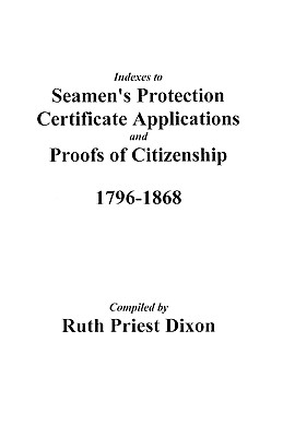 Image for Index to Seamen's Protection Certificate Applications, Port of Philadelphia, 1796-1823