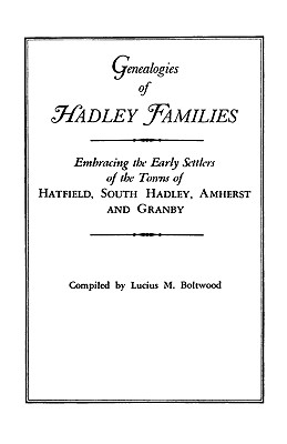 Image for Genealogies of Hadley [Massachusetts] Families