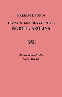 Image for Marriage Bonds of Tryon and Lincoln Counties, North Carolina