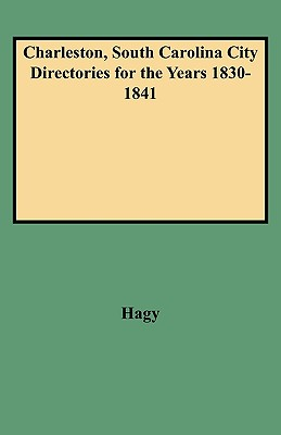 Image for Charleston, South Carolina City Directories for the Years 1830-1841