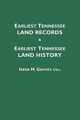 Image for Earliest Tennessee Land Records and Earliest Tennessee Land History