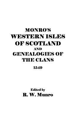 Image for Munro's Western Isles of Scotland and Genealogies of the Clans, 1549