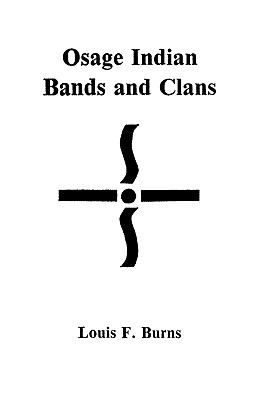 Image for Osage Indian Bands and Clans