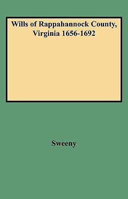 Image for Wills of Rappahannock County, Virginia 1656-1692