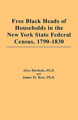 Image for Free Black Heads of Households in the New York State Federal Census, 1790-1830