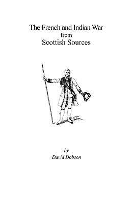 Image for The French and Indian War from Scottish Sources