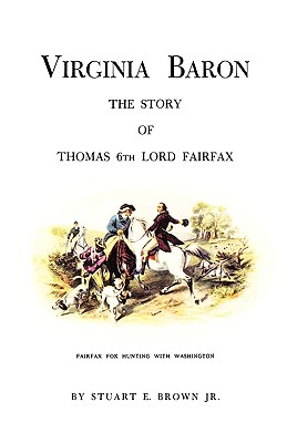 Image for Virginia Baron: The Story of Thomas 6th Lord Fairfax