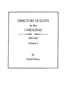 Image for Directory of Scots in the Carolinas, 1680-1830. Volume 2