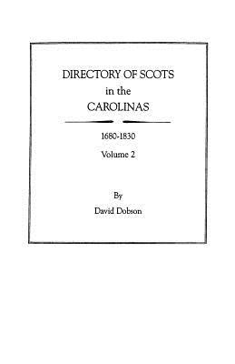 Directory of Scots in the Carolinas, Volume 2, Dobson, David