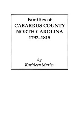 Image for Families of Cabarrus County, North Carolina, 1792-1815