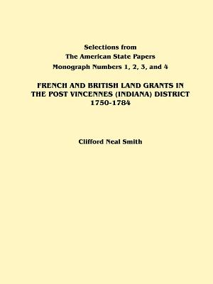 Image for French and British Land Grants in the Port Vincennes (Indiana) District, 1750-1784