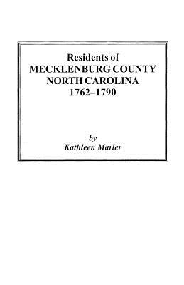 Image for Residents of Mecklenburg County, North Carolina, 1762-1790