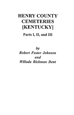 Image for Henry County [Kentucky] Cemeteries: Parts I, II, and III