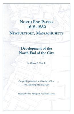 Image for North End Papers, 1618-1880, Newburyport, Massachusetts