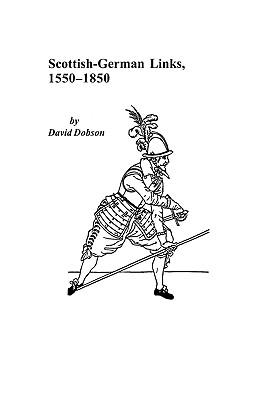Image for Scottish-German Links, 1550-1850