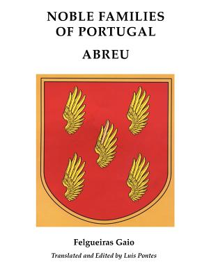 Image for Noble Families of Portugal [Volume One:] Abreu