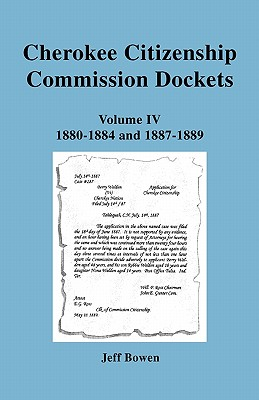 Image for Cherokee  Citizenship Commission Dockets. Volume IV: 1880-1884 & 1887-1889