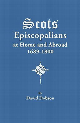 Image for Scots Episcopalians at Home and Abroad, 1689-1800