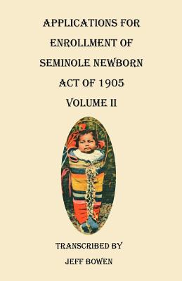 Image for Applications for Enrollment of Seminole Newborn, Act of 1905. Volume II